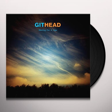 GITHEAD WAITING FOR A SIGN Vinyl Record