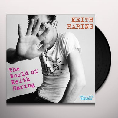 Fab 5 Freddy SOUL JAZZ RECORDS PRESENTS KEITH HARING: WORLD OF Vinyl Record