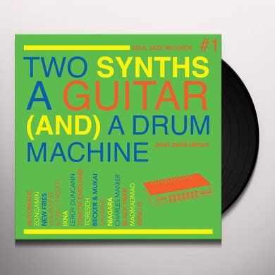 Soul Jazz Records Presents TWO SYNTHS, A GUITAR (AND) A DRUM MACHINE Vinyl Record