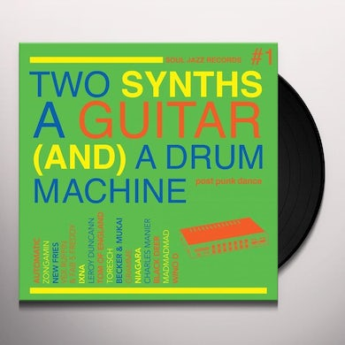 Soul Jazz Records Presents TWO SYNTHS A GUITAR A DRUM MACHINE: POST PUNK 1 Vinyl Record
