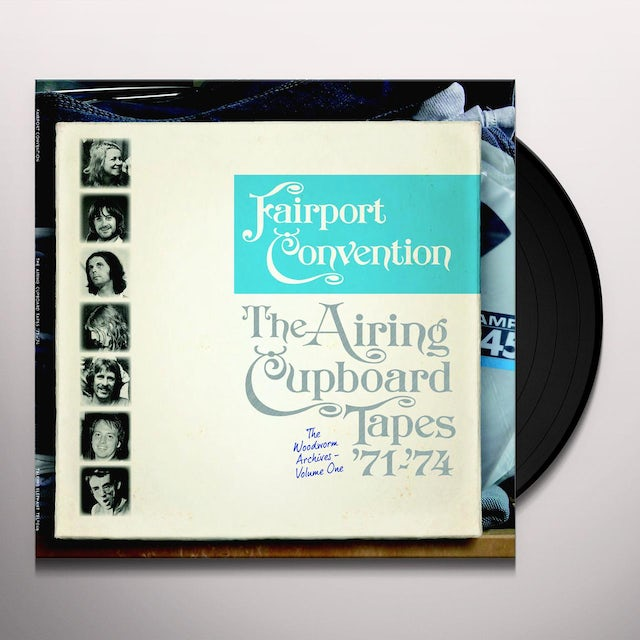 Fairport Convention AIRING CUPBOARD TAPES 71-74 Vinyl Record