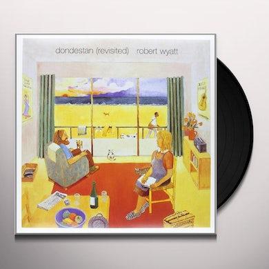 Robert Wyatt DONDESTAN (REVISITED) Vinyl Record