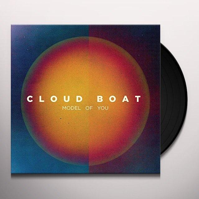 Cloud Boat MODEL OF YOU Vinyl Record