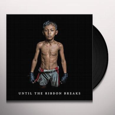 UNTIL THE RIBBON BREAKS Vinyl Record