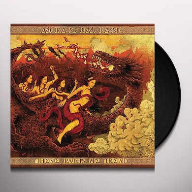 Morass Of Molasses THESE PATHS WE TREAD Vinyl Record
