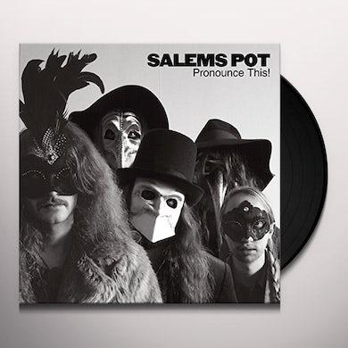 Salems Pot PRONOUNCE THIS Vinyl Record