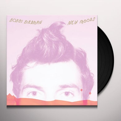 Bobby Birdman NEW MOODS Vinyl Record