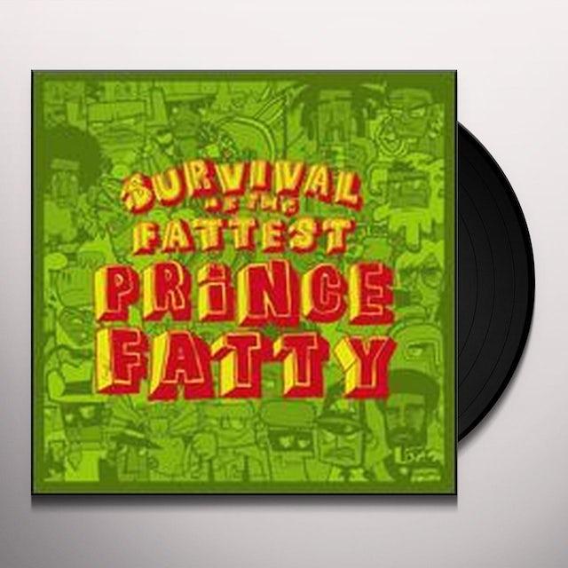 Prince Fatty SURVIVAL OF THE FATTEST Vinyl Record