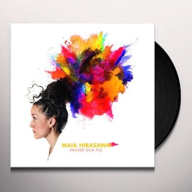 Maia Hirasawa VACKER OCH FUL Vinyl Record