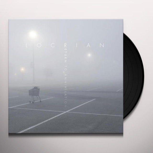 Locrian RETURN TO ANNIHILATION Vinyl Record