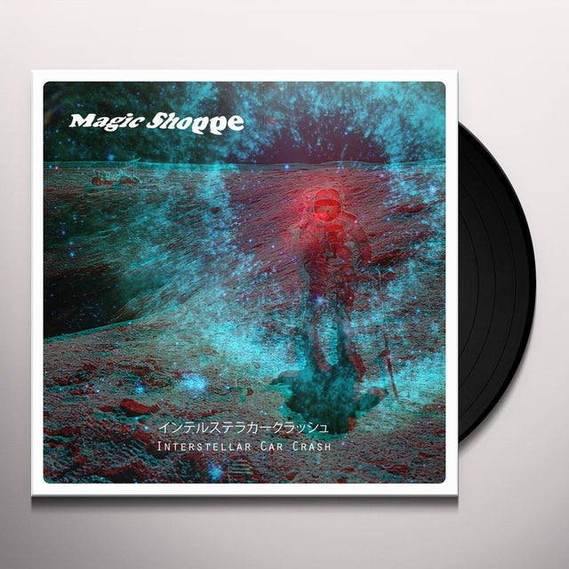 Magic Shoppe INTERSTELLAR CAR CRASH Vinyl Record