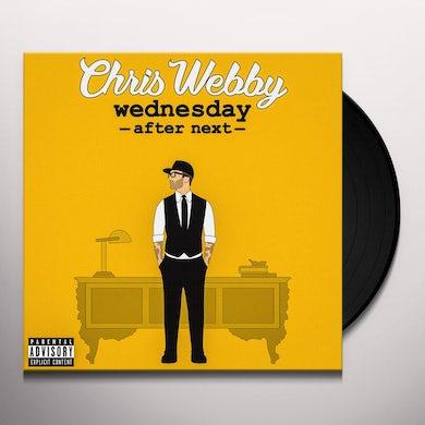 Chris Webby WEDNESDAY AFTER NEXT Vinyl Record