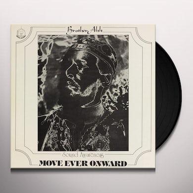 Brother Ah MOVE EVER ONWARD Vinyl Record
