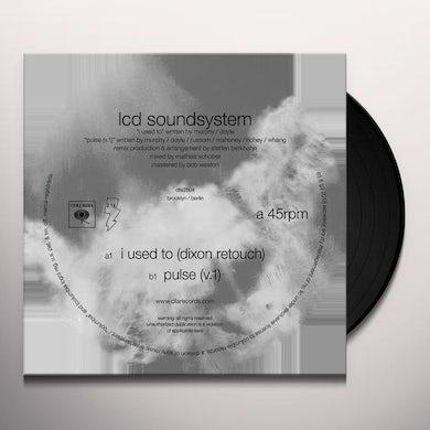 LCD Soundsystem I USED TO (DIXON REWORK / PULSE V.1) Vinyl Record