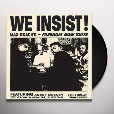 WE INSIST - MAX ROACH'S FREEDOM NOW SUITE Vinyl Record
