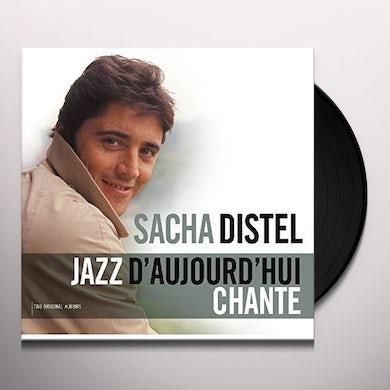 Sacha Distel JAZZ D'AUJOURD'HUI / CHANTE Vinyl Record
