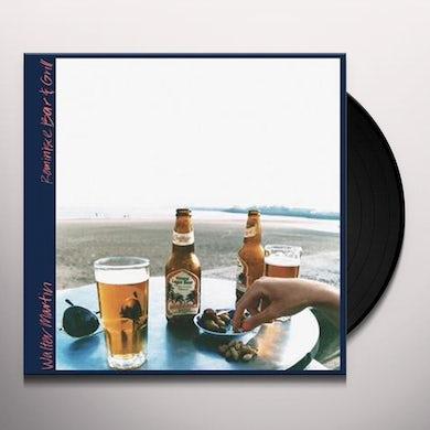 Walter Martin REMINISCE BAR & GRILL Vinyl Record
