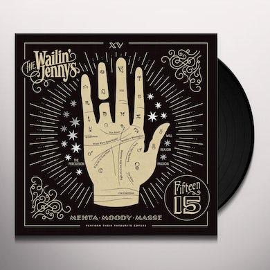 Wailin' Jennys FIFTEEN Vinyl Record