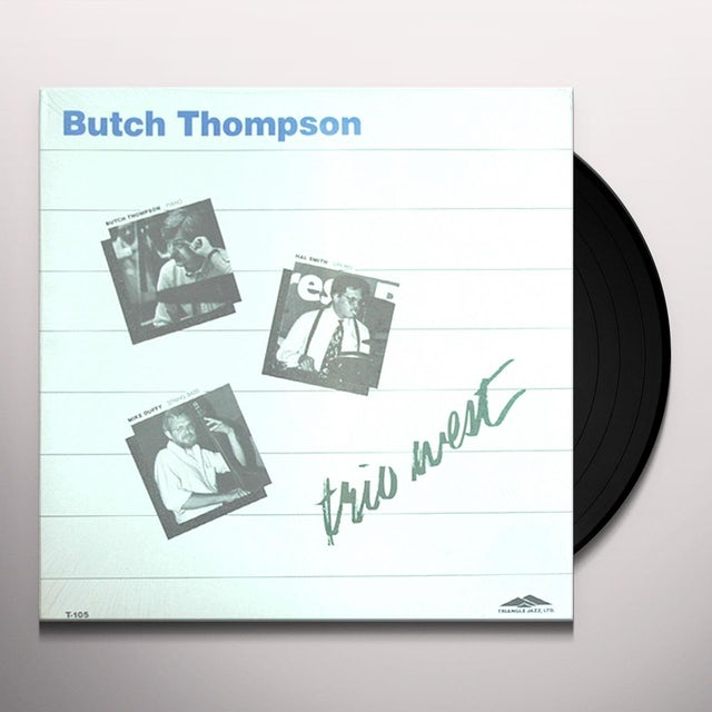 Butch Thompson TRIO WEST Vinyl Record