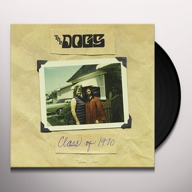 Dogs CLASS OF 1970 Vinyl Record