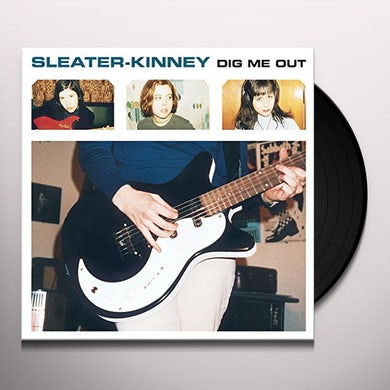Sleater-Kinney DIG ME OUT Vinyl Record