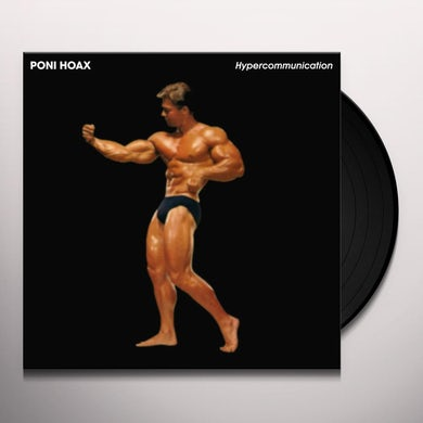 Poni Hoax HYPERCOMMUNICATION Vinyl Record
