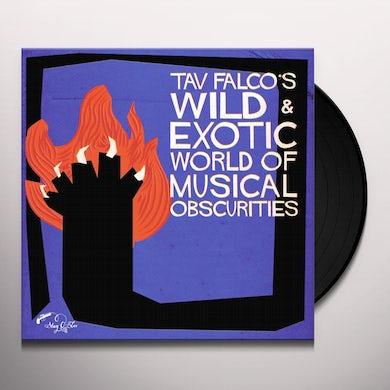 TAV FALCOS WILD & EXOTIC WORLD OF MUSICAL OBSCURI Vinyl Record