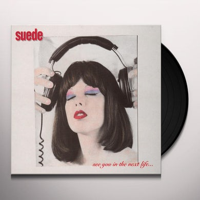 Suede SEE YOU IN THE NEXT LIFE Vinyl Record