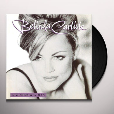 Belinda Carlisle WOMAN & A MAN: 25TH ANNIVERSARY Vinyl Record