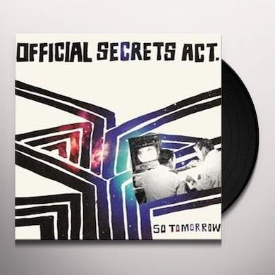 Official Secrets Act SO TOMORROW Vinyl Record