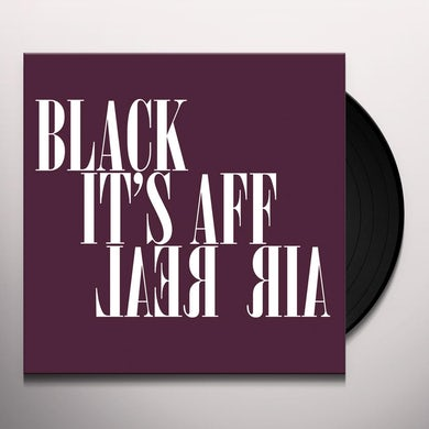 Black Affair ITS REAL Vinyl Record