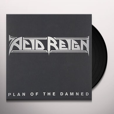 Acid Reign PLAN OF THE DAMNED Vinyl Record