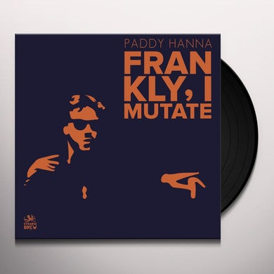 FRANKLY I MUTATE Vinyl Record