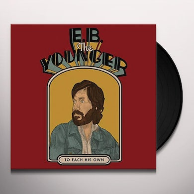 E.B. The Younger TO EACH HIS OWN Vinyl Record