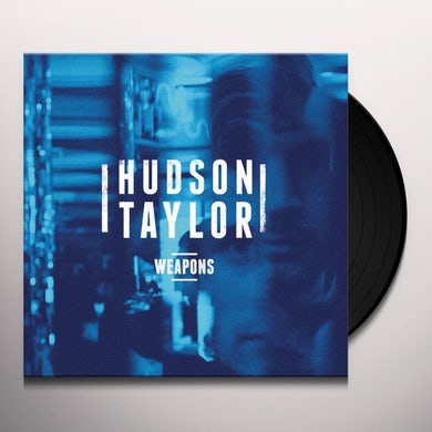 Hudson Taylor WEAPONS Vinyl Record