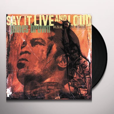 James Brown SAY IT LIVE & LOUD: LIVE IN DALLAS 8.26.68 Vinyl Record
