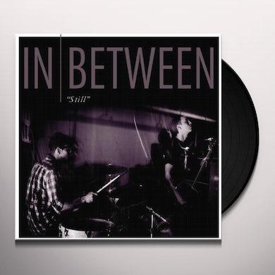 In Between STILL Vinyl Record