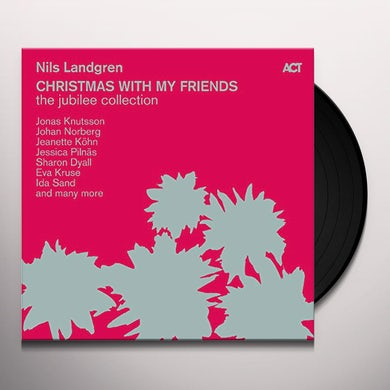 Nils Landgren CHRISTMAS WITH MY FRIENDS: JUBILEE COLLECTION Vinyl Record