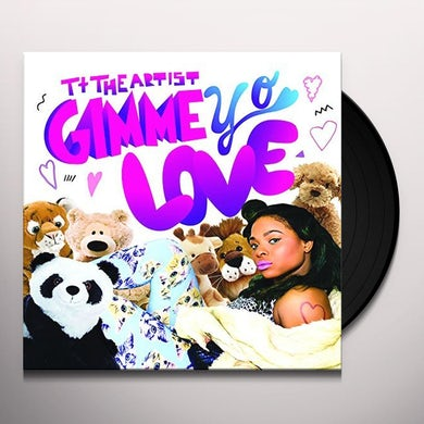 TT The Artist GIMME YO LOVE Vinyl Record