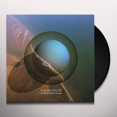 Solar Fields UNDISCOVERED STORIES Vinyl Record