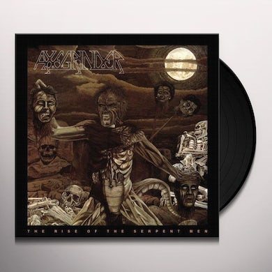 Axegrinder RISE OF THE SERPENT MEN Vinyl Record