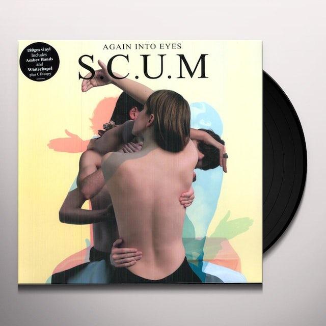 Scum AGAIN INTO EYES Vinyl Record