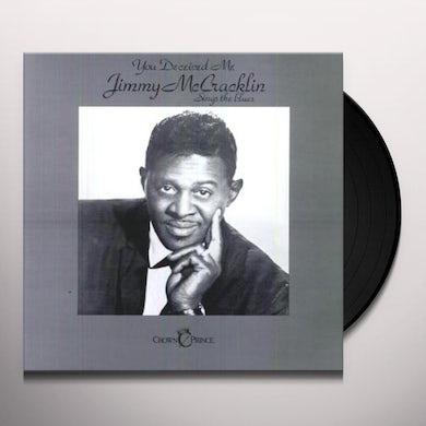 Jimmy Mccracklin YOU DECEIVED ME Vinyl Record