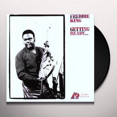Freddie King GETTING READY Vinyl Record