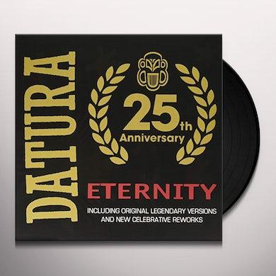 Datura ETERNITY: 25TH ANNIVERSARY Vinyl Record