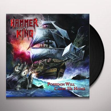 HAMMER KING POSEIDON WILL CARRY US HOME Vinyl Record