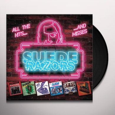 Suede Razors ALL THE HITS AND MISSES Vinyl Record
