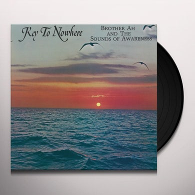 Brother Ah KEY TO NOWHERE Vinyl Record