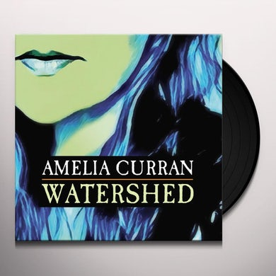 Amelia Curran WATERSHED Vinyl Record