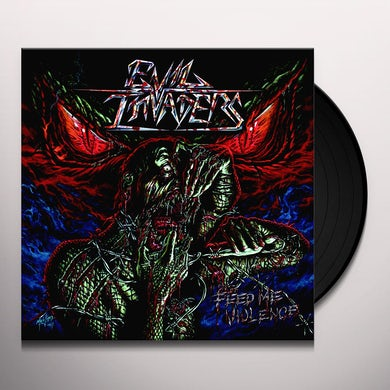EVIL INVADERS FEED ME VIOLENCE Vinyl Record